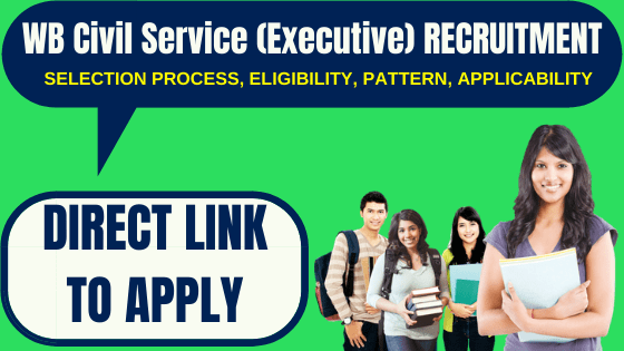 WB Civil Service (Executive) Recruitment