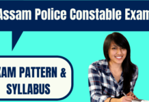 Assam Police Constable Exam Pattern and Syllabus