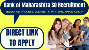 Bank of Maharashtra SO Recruitment