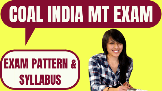 CIL Management Trainee Exam Pattern and Syllabus