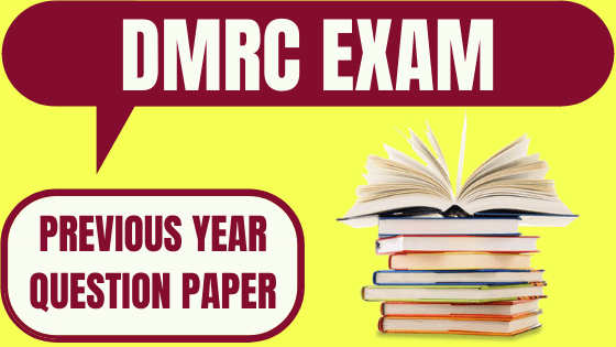 DMRC Previous Year Papers