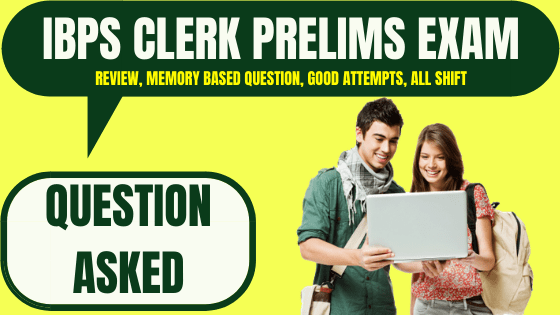 IBPS Clerk Prelims Question Asked 7th December 2019