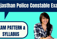 Rajasthan Police Constable Exam Pattern and Syllabus