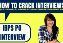 How to crack the IBPS PO Interview
