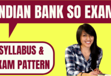 Indian Bank SO Exam Pattern and Syllabus