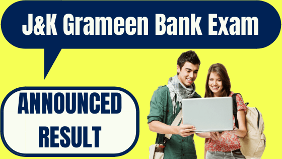 J&K Grameen Bank Result