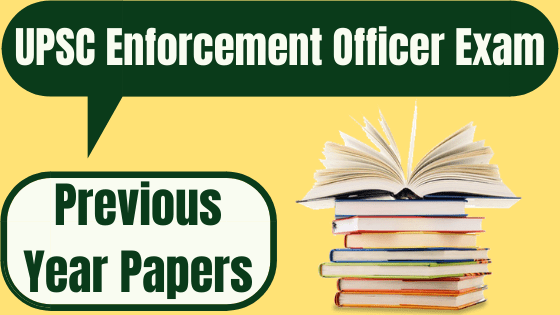 UPSC Enforcement Officer Previous Papers