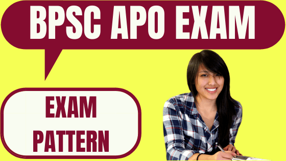 BPSC APO Exam Pattern