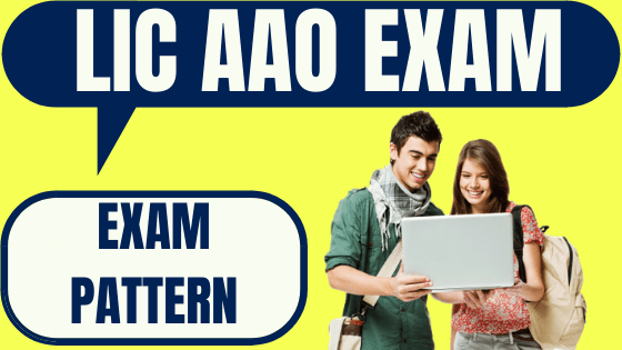 LIC AAO Exam Pattern