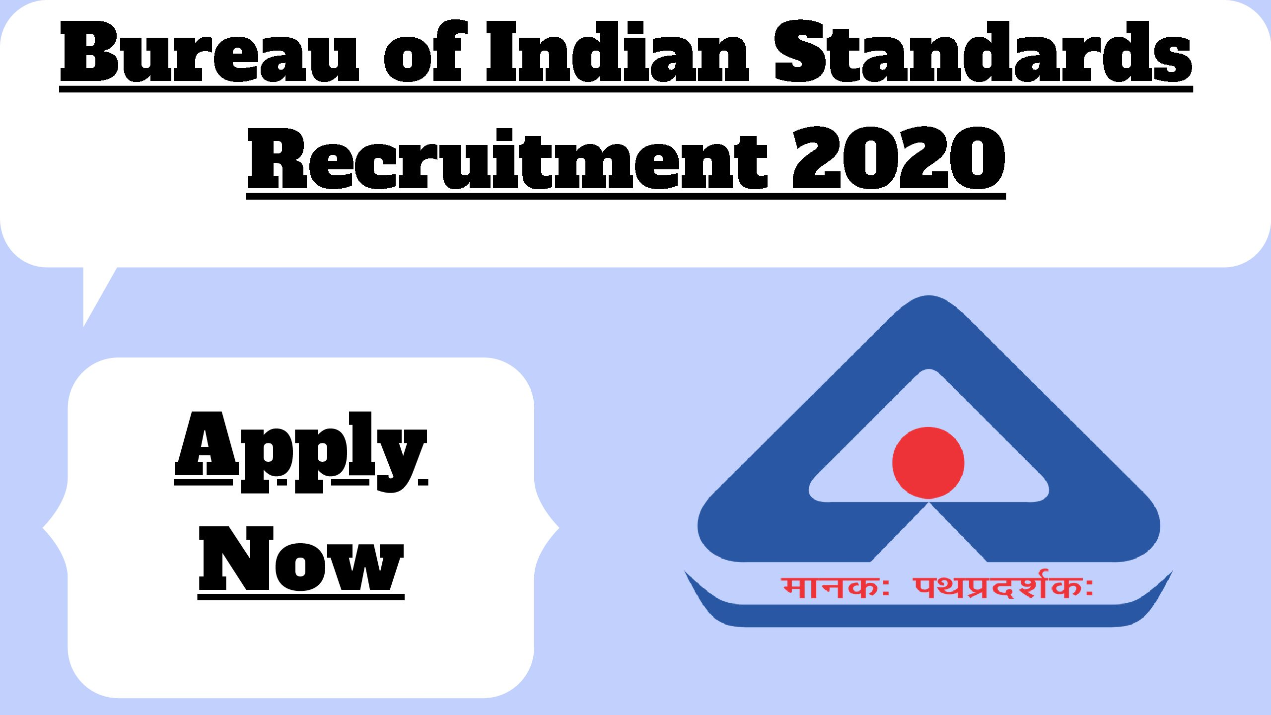 Bureau Of Indian Standards Recruitment 2020 Apply For 150 Of Various Technical Post