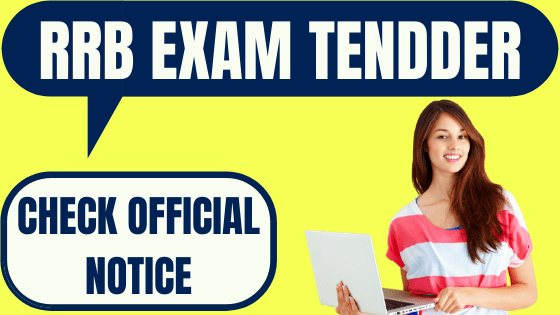 RRB Exam Tender