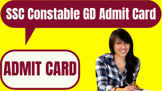 SSC Constable GD Admit Card