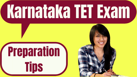 Karnataka TET Preparation Tips