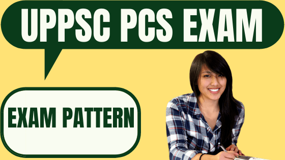 UPPSC PCS Exam Pattern