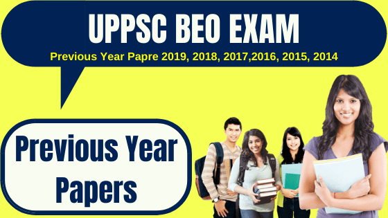UPPSC BEO Previous Year Question Papers