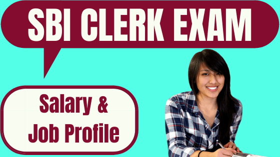SBI Clerk Job Profile