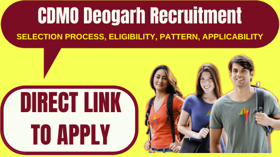 CDMO Deogarh Recruitment