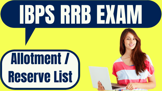 IBPS RRB VIII Allotment / Reserve List