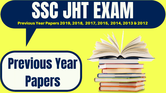 SSC JHT Previous Year Question Papers