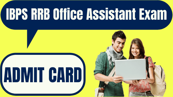 IBPS RRB Office Assistant Admit Card