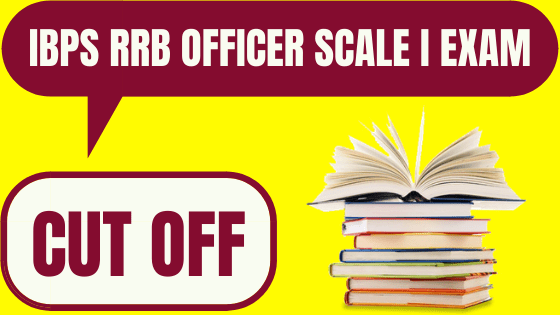IBPS RRB Officer Scale 1 Cut Off 2020
