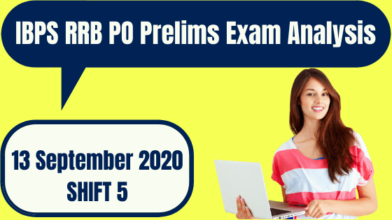 IBPS RRB PO 2020 Prelims Exam Analysis 13 September 2020 – Shift 5