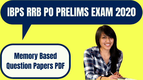 IBPS RRB PO Prelims 2020 Memory Based Question Papers PDF