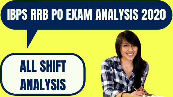 IBPS RRB PO Prelims Exam Analysis 2020