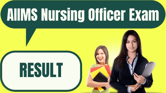 AIIMS Nursing Officer Result