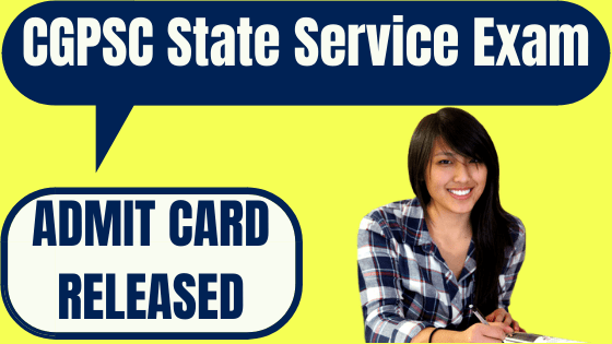 CGPSC State Service Admit Card
