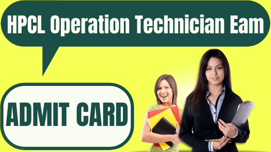 HPCL Operation Technician Admit Card 2020