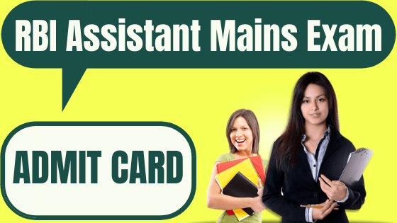 RBI Assistant Mains Admit Card