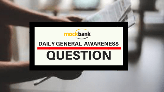 General Awareness Questions for Railways Exam – Day 26