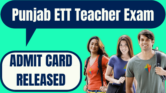Punjab ETT Teacher Admit Card