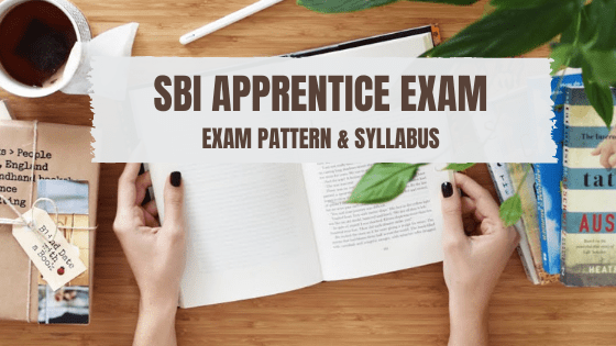 SBI Apprentice Exam Pattern & Syllabus